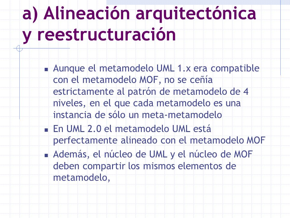 a) Alineación arquitectónica y reestructuración