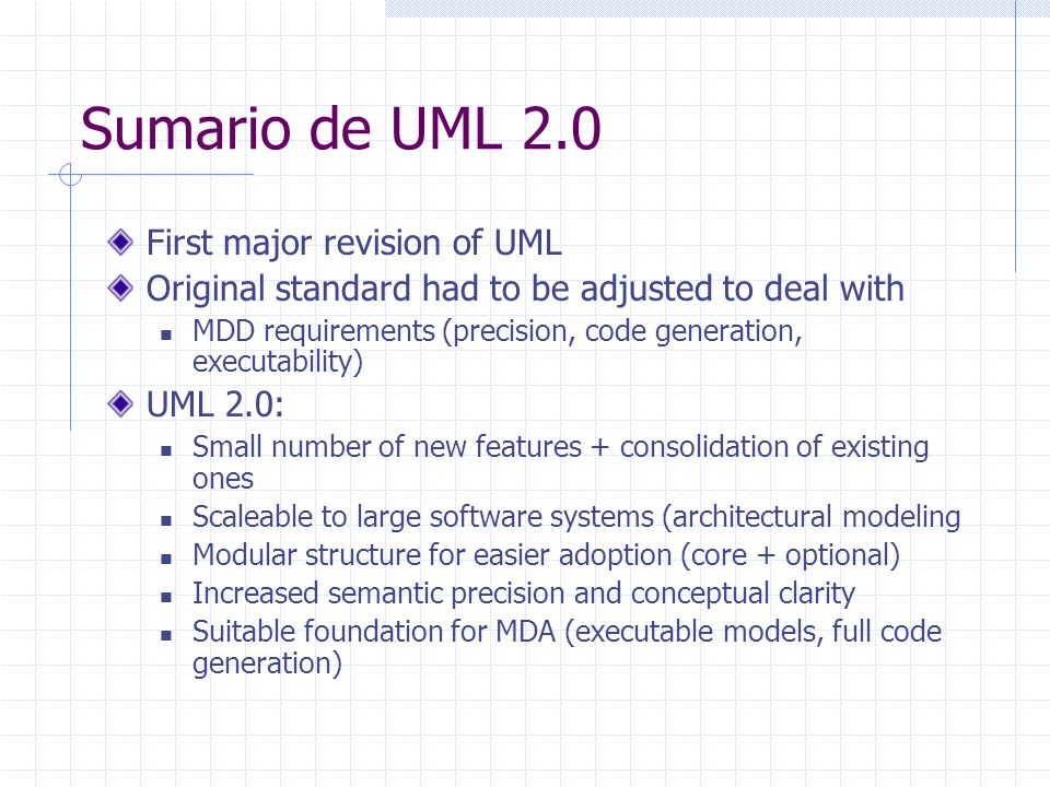 Sumario de UML 2.0 First major revision of UML