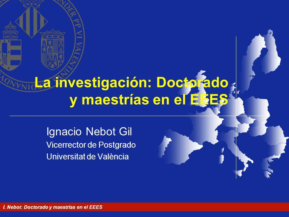 La investigación: Doctorado y maestrías en el EEES
