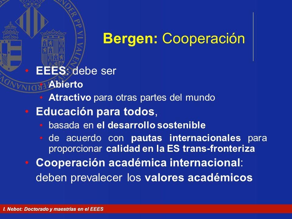 Bergen: Cooperación EEES: debe ser Educación para todos,