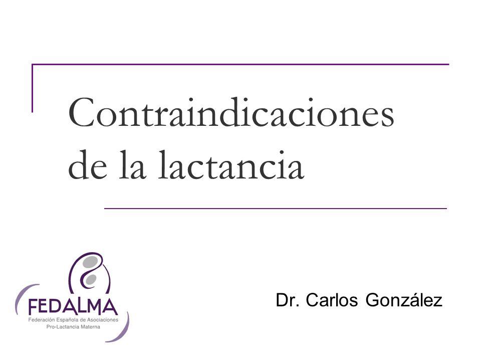 Contraindicaciones de la lactancia