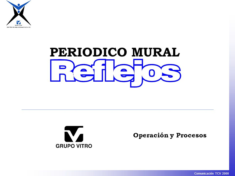 PERIODICO MURAL Operación y Procesos