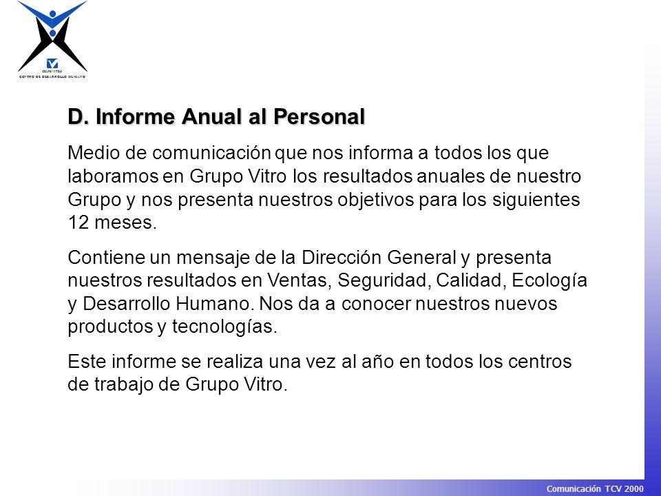 D. Informe Anual al Personal