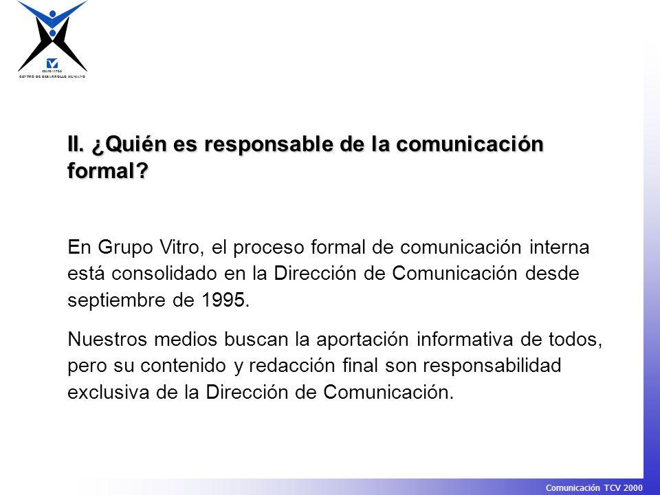II. ¿Quién es responsable de la comunicación formal