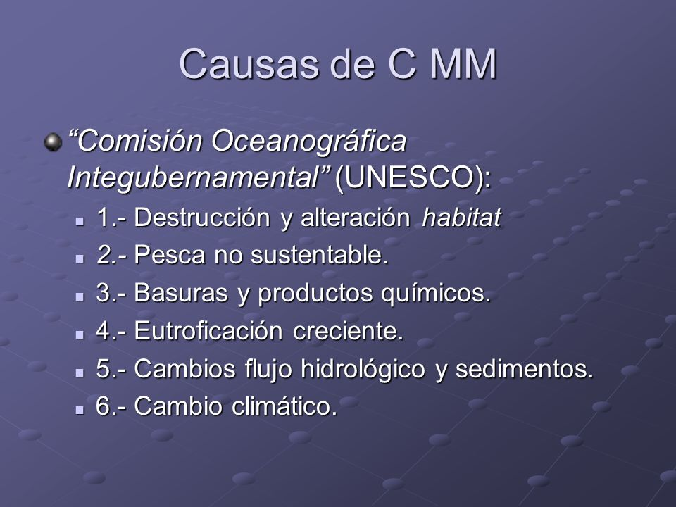 Causas de C MM Comisión Oceanográfica Integubernamental (UNESCO):