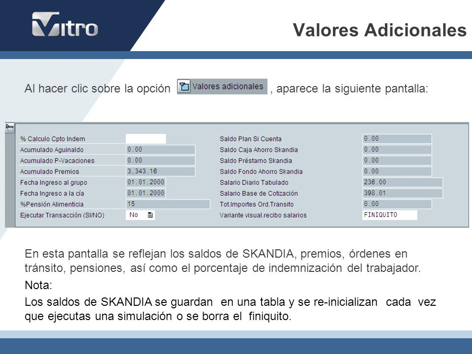 Valores Adicionales Al hacer clic sobre la opción , aparece la siguiente pantalla: