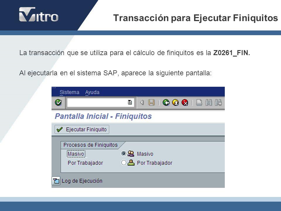 Transacción para Ejecutar Finiquitos
