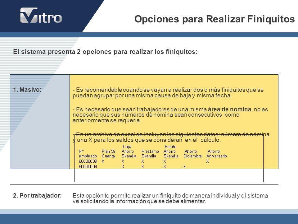 Opciones para Realizar Finiquitos