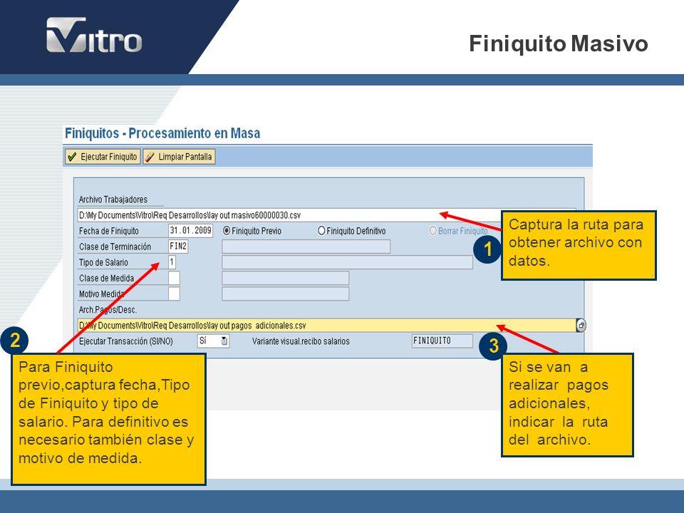 Finiquito Masivo 1 2 3 Captura la ruta para obtener archivo con datos.
