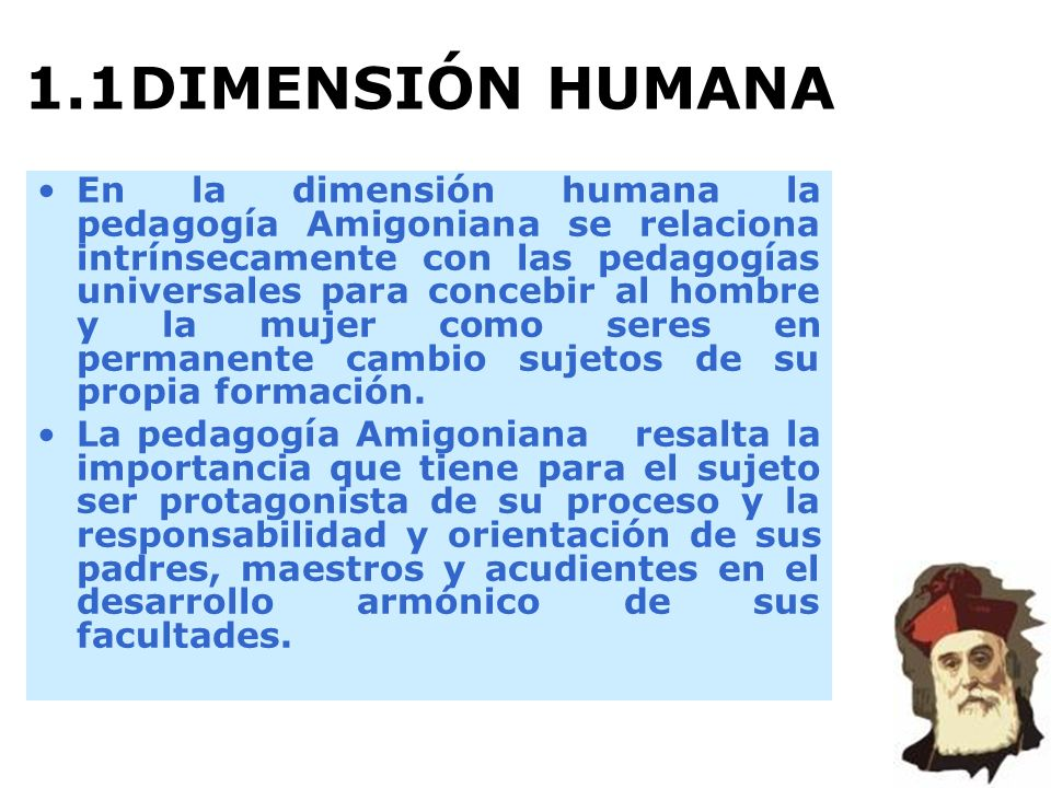 1.1 DIMENSIÓN HUMANA
