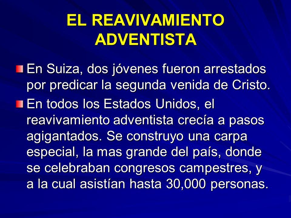 EL REAVIVAMIENTO ADVENTISTA
