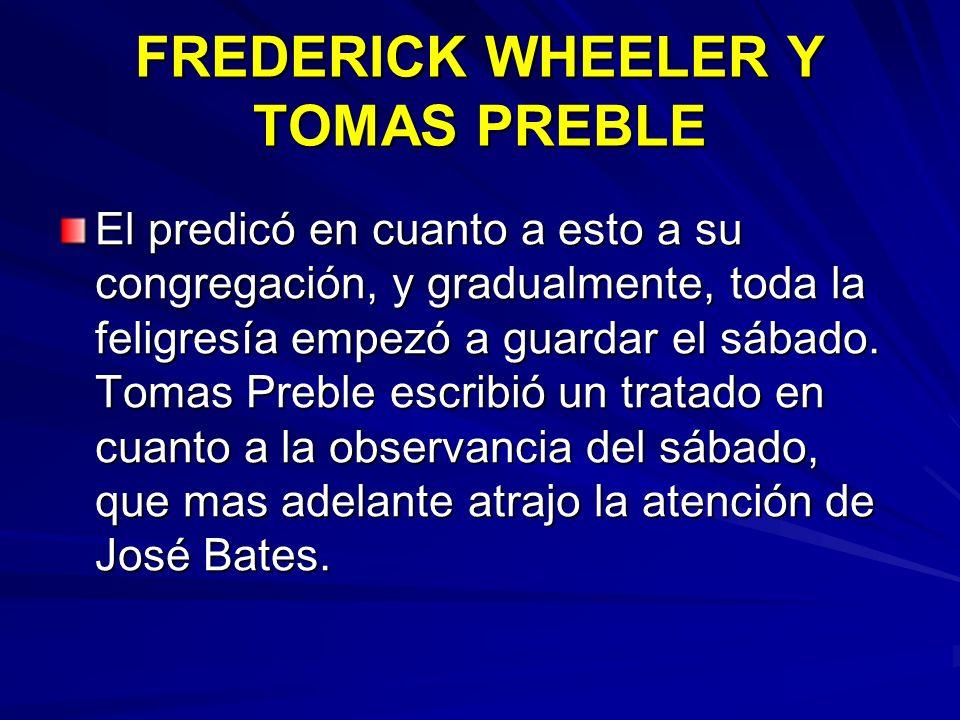 FREDERICK WHEELER Y TOMAS PREBLE