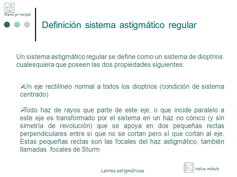 Definición sistema astigmático regular