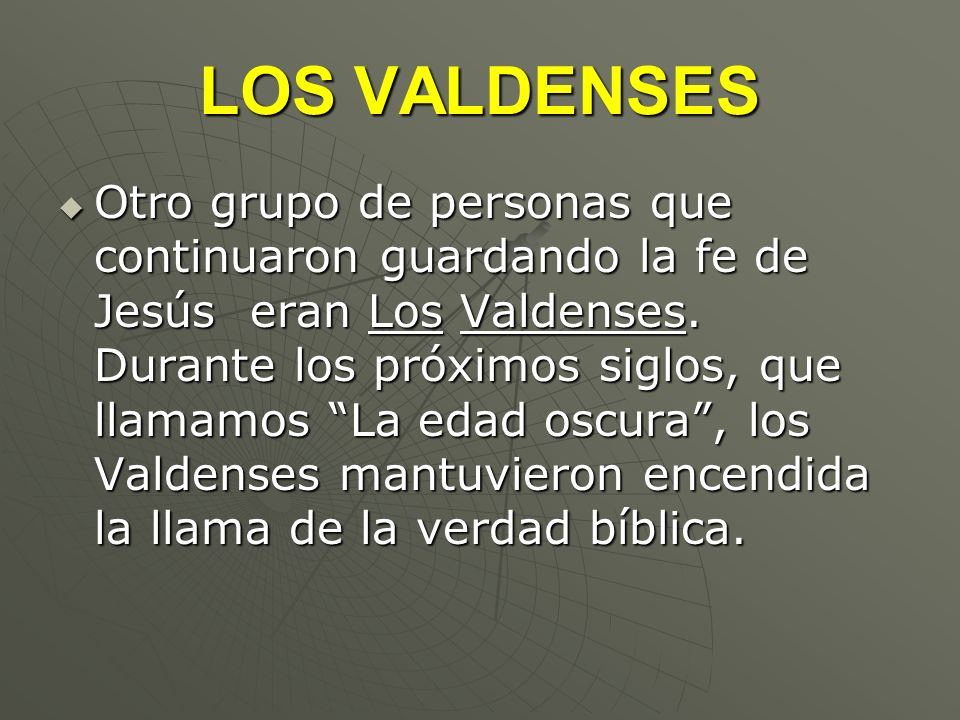 LOS VALDENSES