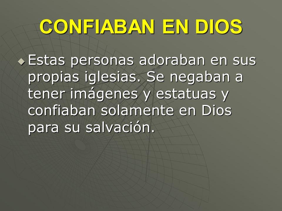 CONFIABAN EN DIOS