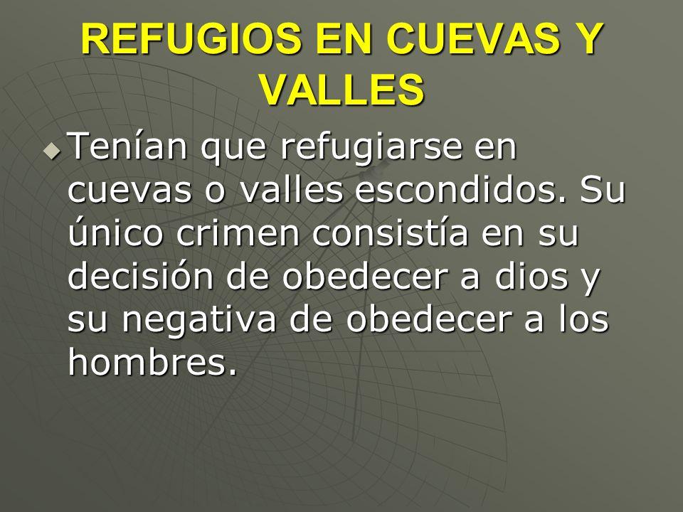 REFUGIOS EN CUEVAS Y VALLES