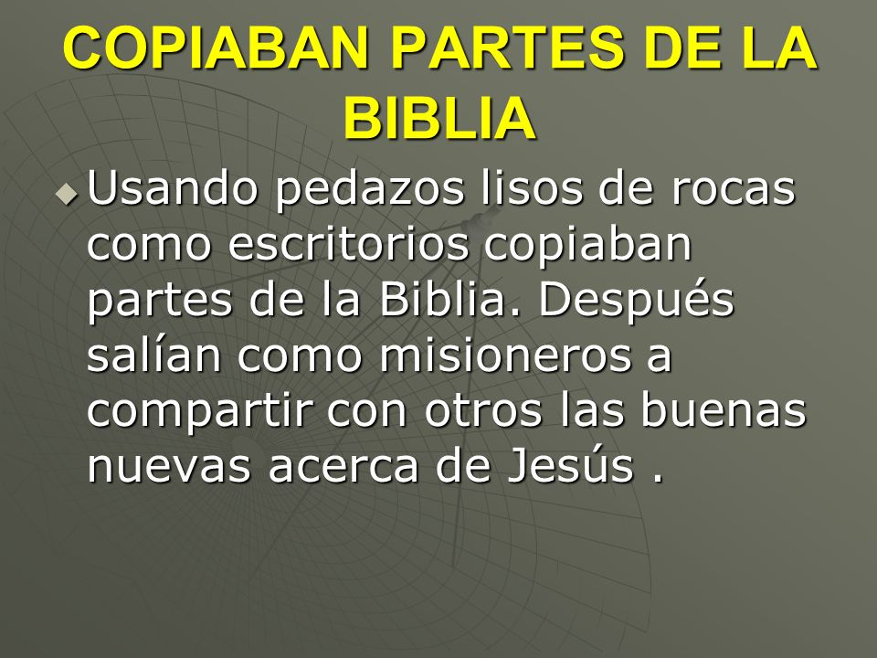 COPIABAN PARTES DE LA BIBLIA