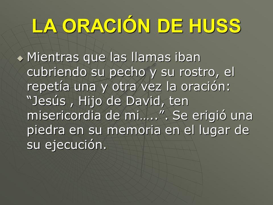LA ORACIÓN DE HUSS