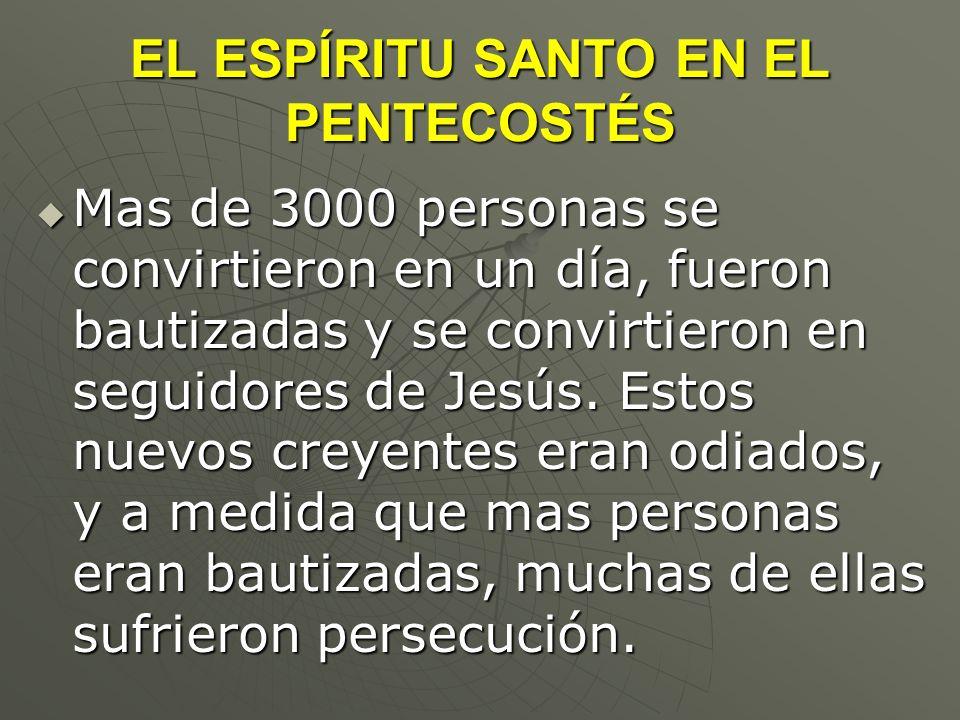 EL ESPÍRITU SANTO EN EL PENTECOSTÉS