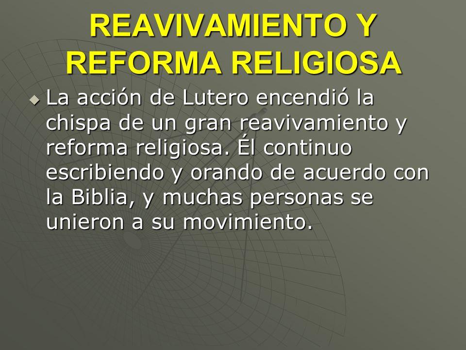 REAVIVAMIENTO Y REFORMA RELIGIOSA
