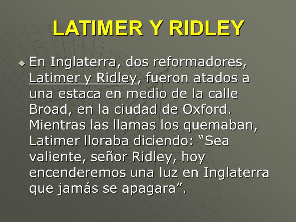 LATIMER Y RIDLEY