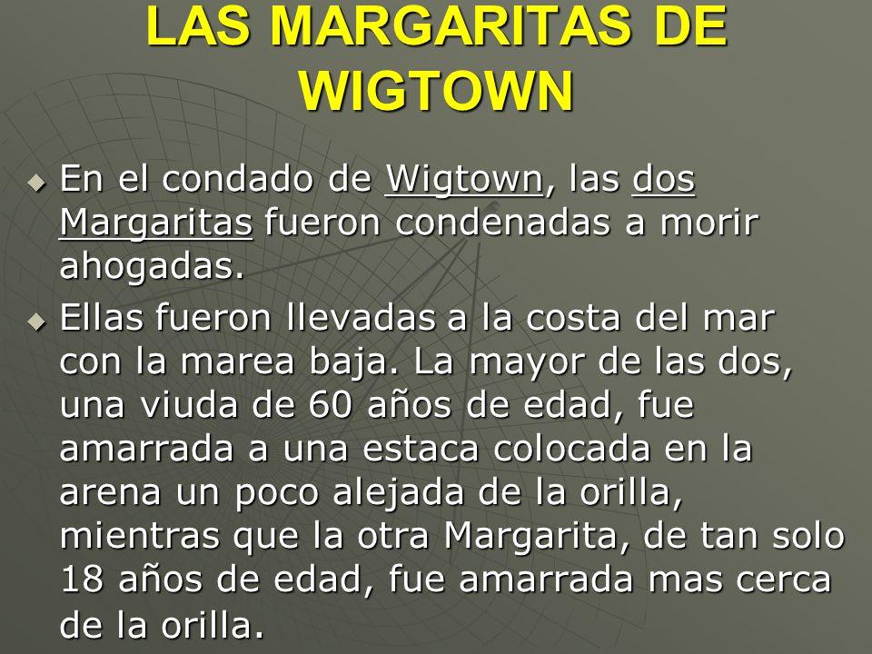 LAS MARGARITAS DE WIGTOWN