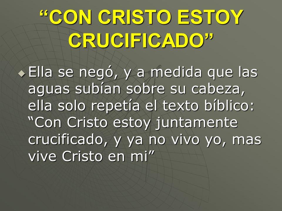 CON CRISTO ESTOY CRUCIFICADO
