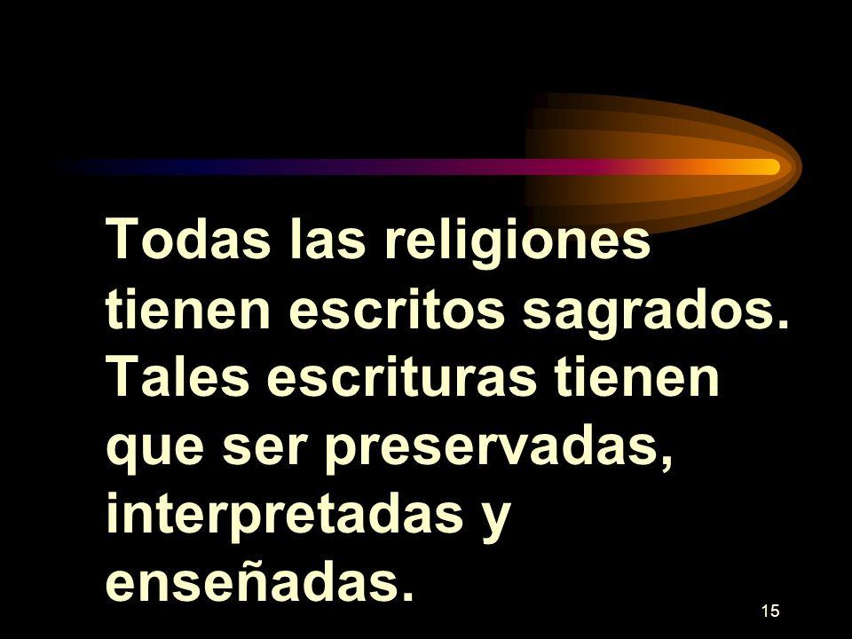 Todas las religiones tienen escritos sagrados