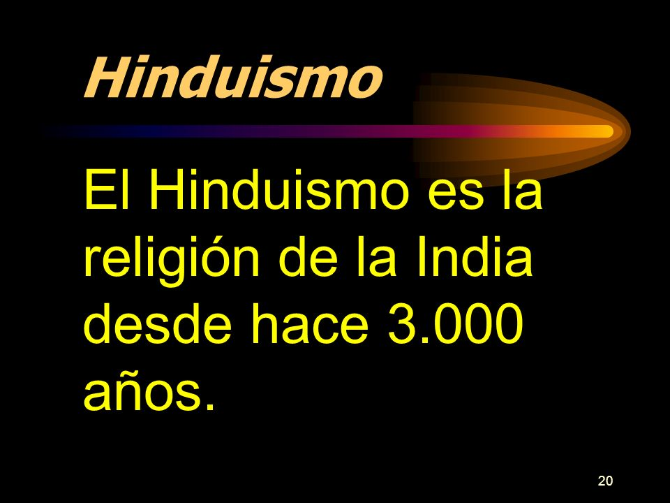 Hinduismo El Hinduismo es la religión de la India desde hace 3.000 años.