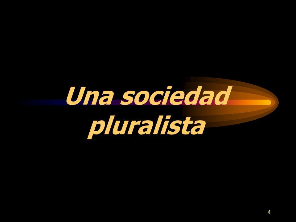 Una sociedad pluralista