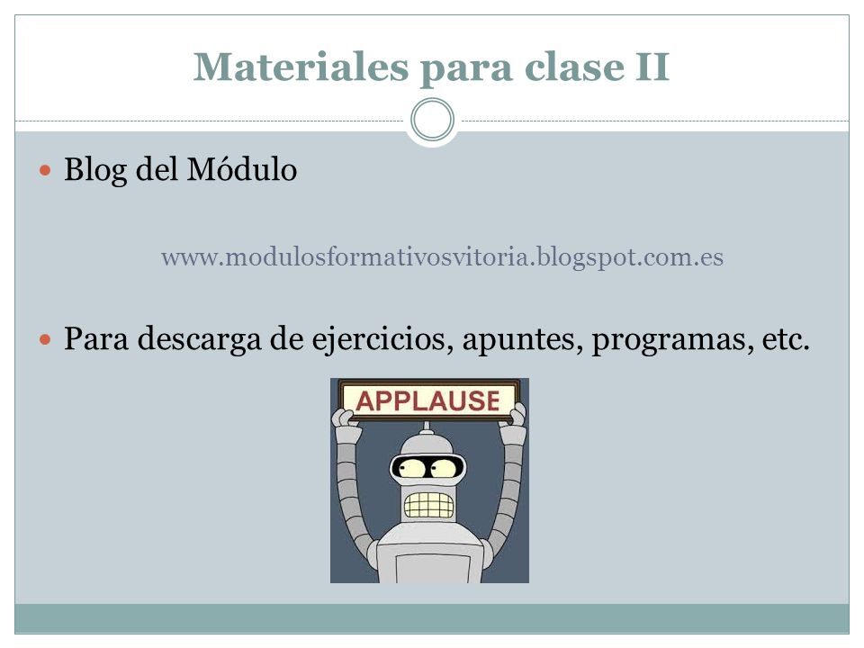 Materiales para clase II