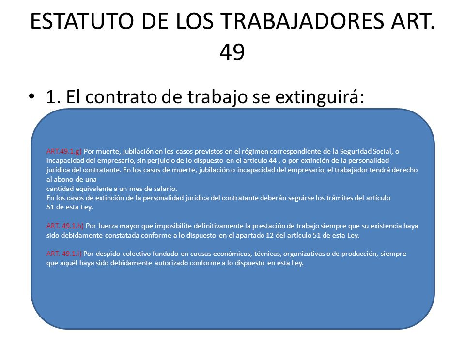 ESTATUTO DE LOS TRABAJADORES ART. 49