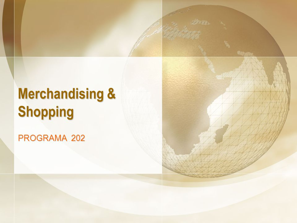 Merchandising & Shopping