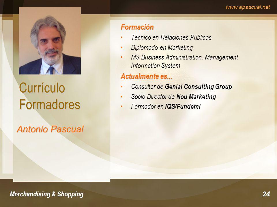 Currículo Formadores Antonio Pascual Formación Actualmente es...