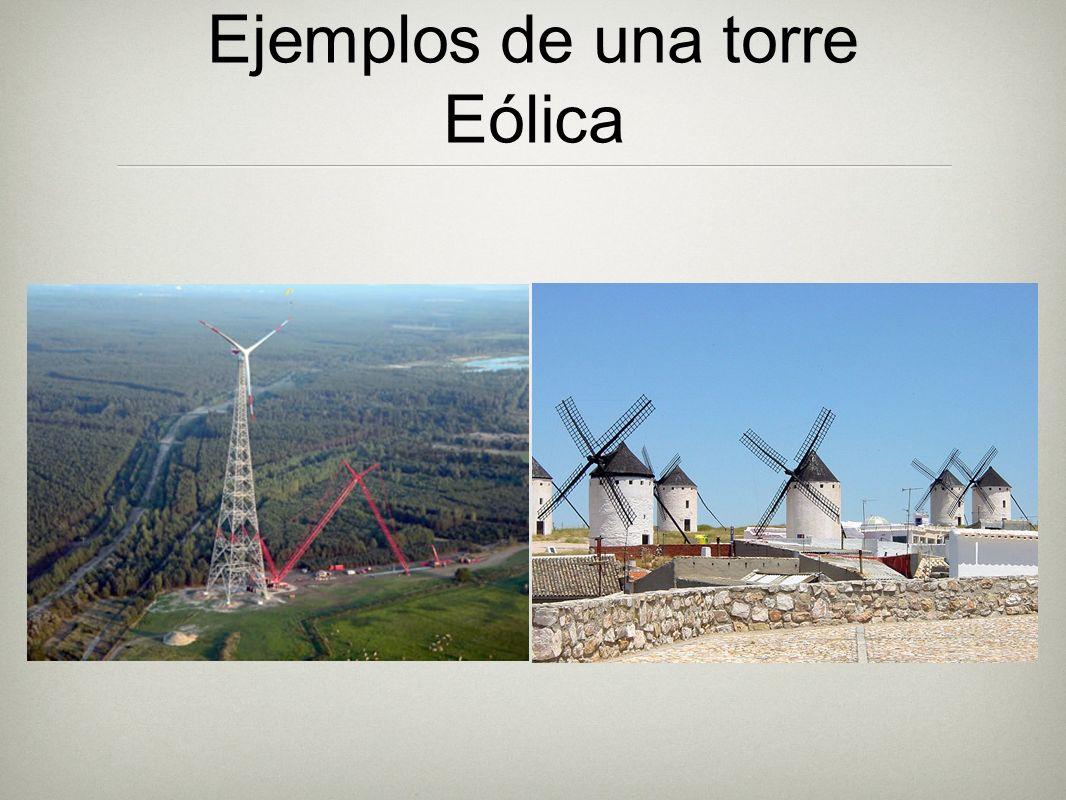Ejemplos de una torre Eólica