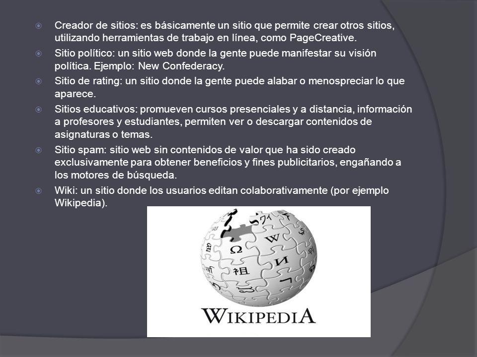 Creador de sitios: es básicamente un sitio que permite crear otros sitios, utilizando herramientas de trabajo en línea, como PageCreative.