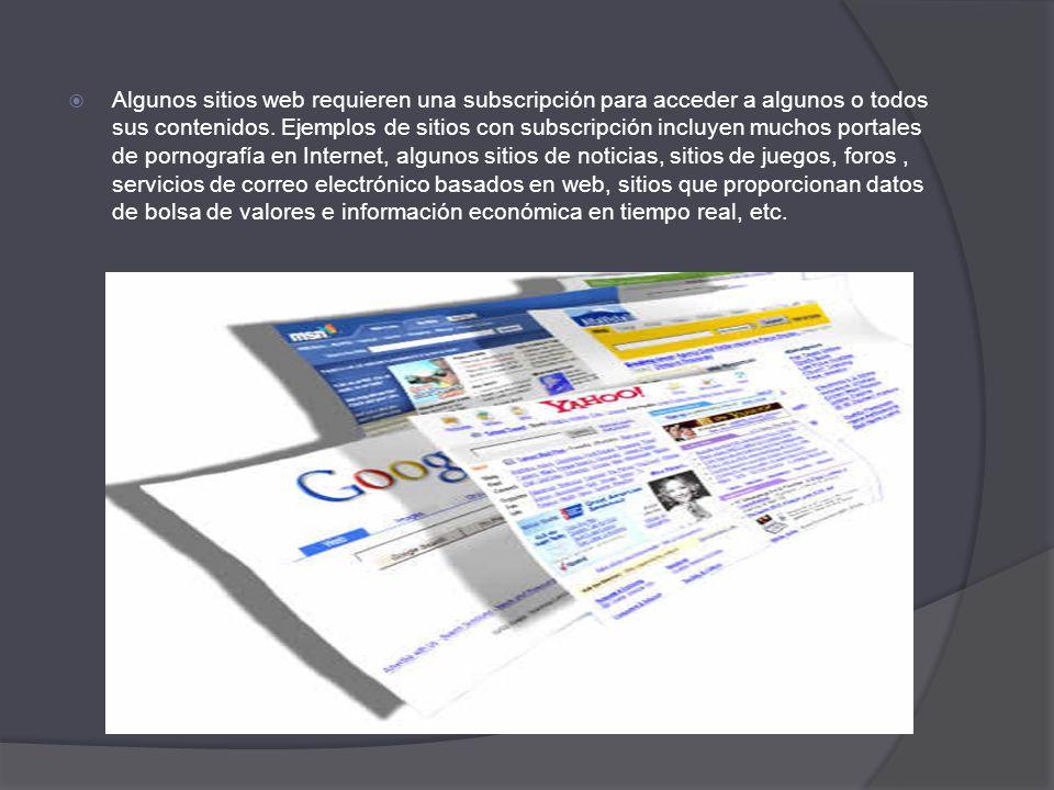Algunos sitios web requieren una subscripción para acceder a algunos o todos sus contenidos.