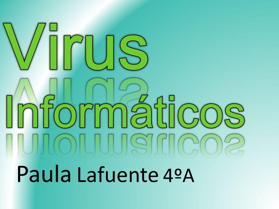 Virus Informáticos Paula Lafuente 4ºA