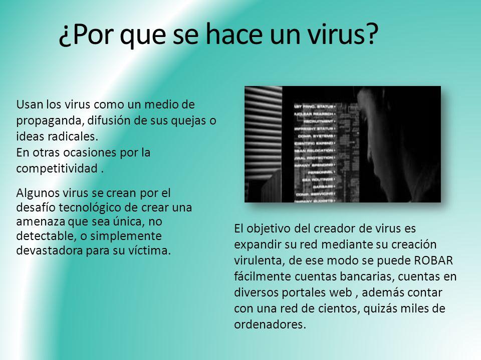 ¿Por que se hace un virus