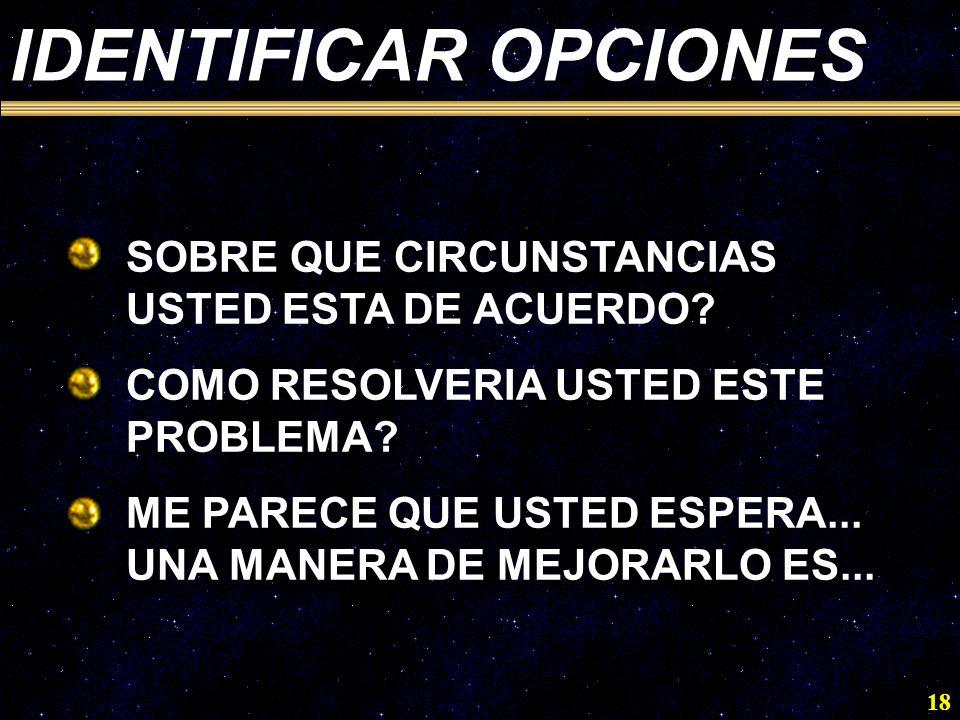 IDENTIFICAR OPCIONES SOBRE QUE CIRCUNSTANCIAS USTED ESTA DE ACUERDO