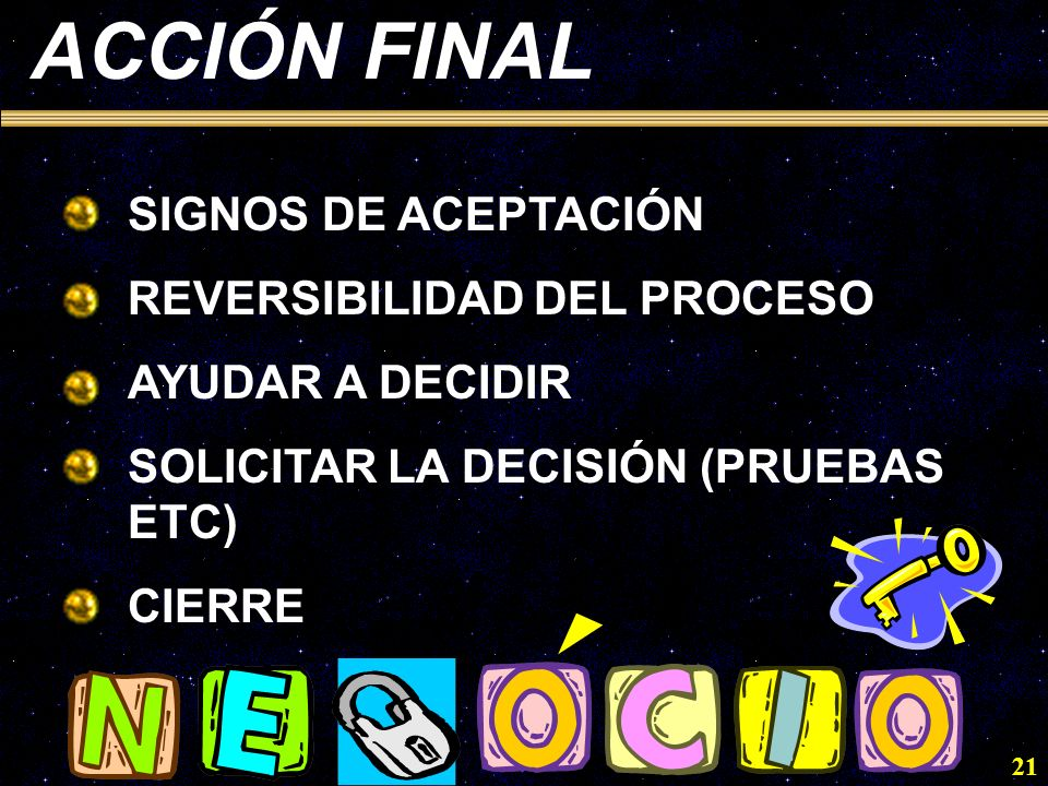 ACCIÓN FINAL SIGNOS DE ACEPTACIÓN REVERSIBILIDAD DEL PROCESO