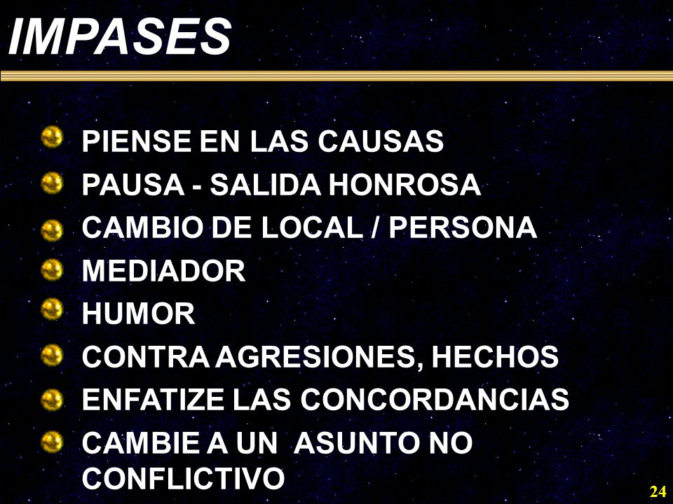 IMPASES PIENSE EN LAS CAUSAS PAUSA - SALIDA HONROSA