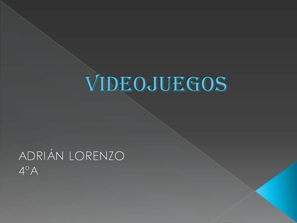 VIDEOJUEGOS ADRIÁN LORENZO 4ºA