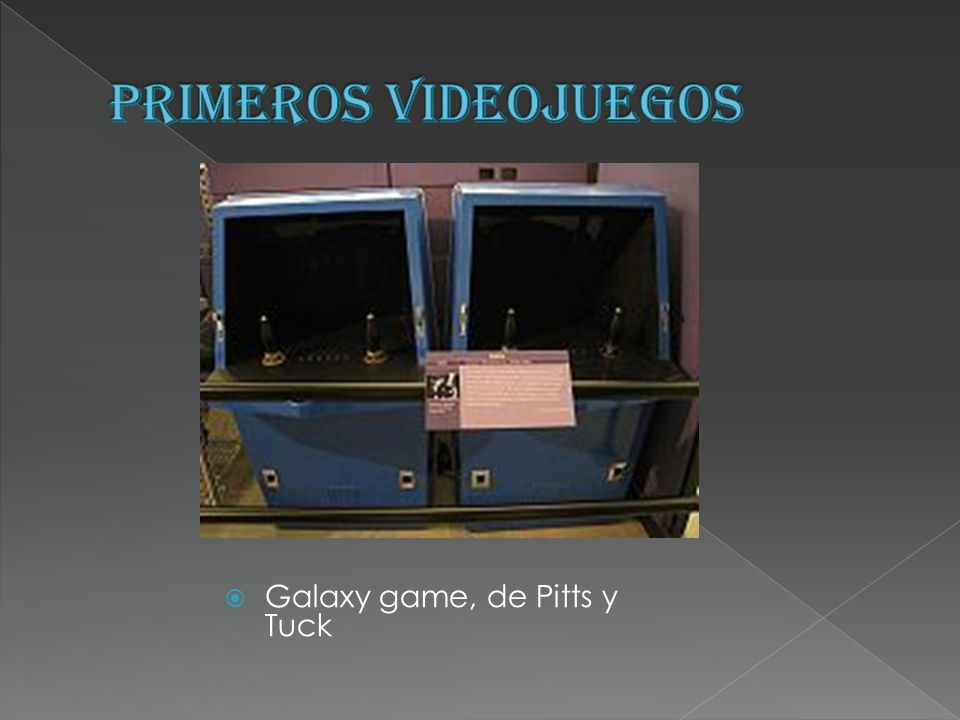 PRIMEROS VIDEOJUEGOS Galaxy game, de Pitts y Tuck