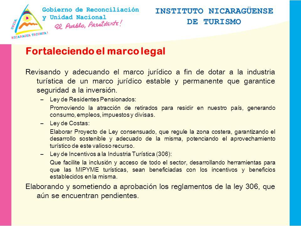 Fortaleciendo el marco legal