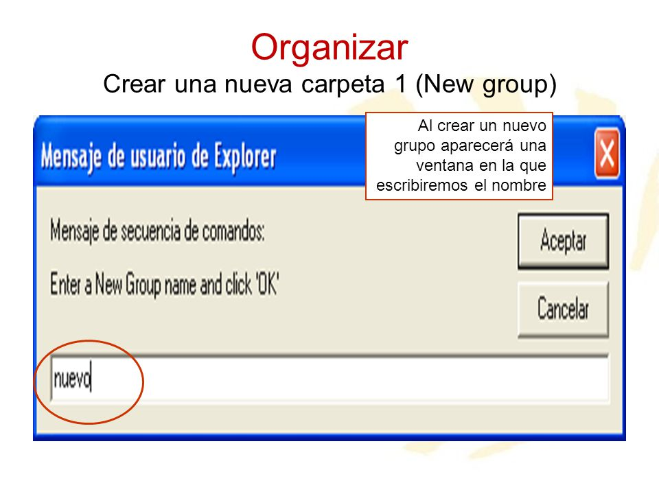 Organizar Crear una nueva carpeta 1 (New group)