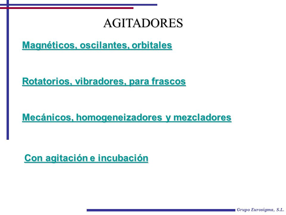 AGITADORES Magnéticos, oscilantes, orbitales