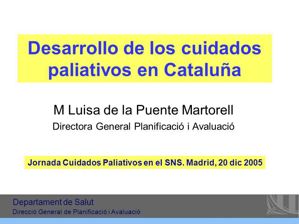 Desarrollo de los cuidados paliativos en Cataluña