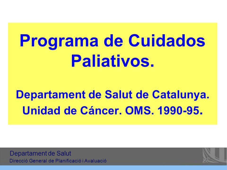 Programa de Cuidados Paliativos. Departament de Salut de Catalunya