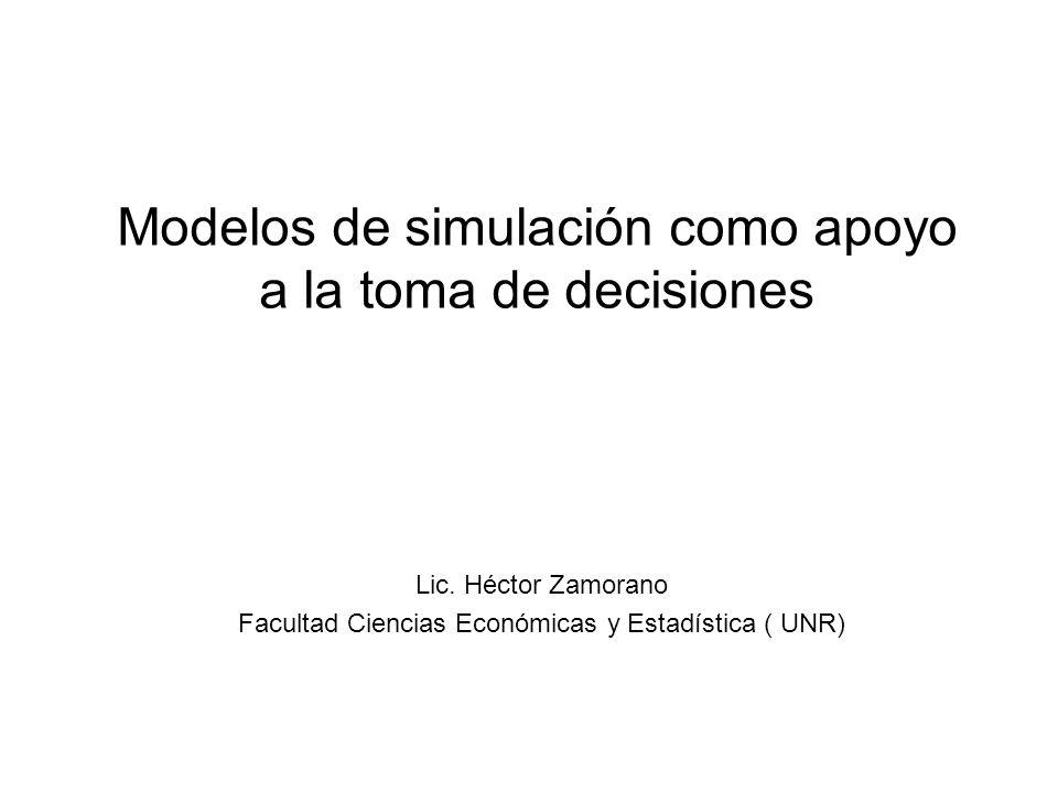 Modelos de simulación como apoyo a la toma de decisiones